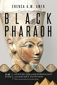 Black Pharaoh African DNA & Anthropology of the Ancient Egyptians