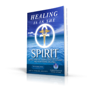 Healing is in the Spirit
